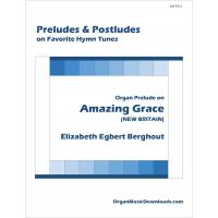 Amazing Grace, Organ Prelude on