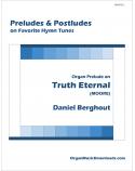 Truth Eternal (MOORE), Organ Prelude on