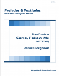 Come, Follow Me (INVITATION), Organ Prelude on