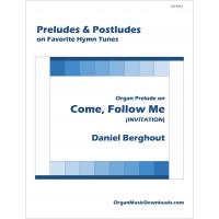 Come, Follow Me (INVITATION), Organ Prelude on