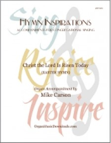 Christ The Lord Is Risen Today (Hymn Inspirations)