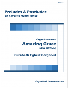 Amazing Grace, Organ Prelude on