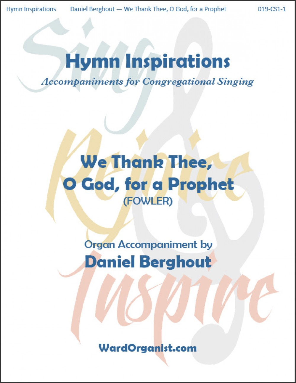Berghout Daniel We Thank Thee O God For A Prophet Hymn