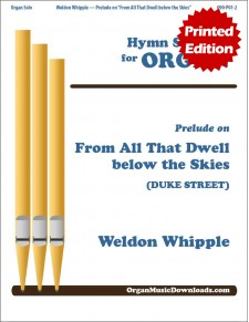 From All That Dwell below the Skies (DUKE STREET), Prelude on