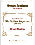 We Gather Together, Organ Prelude on