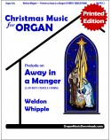 Away in a Manger (LUTHER'S CRADLE HYMN)