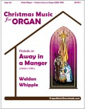 Away in a Manger (CRADLE SONG), Prelude on