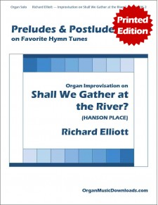 Shall We Gather at the River?, Improvisation on
