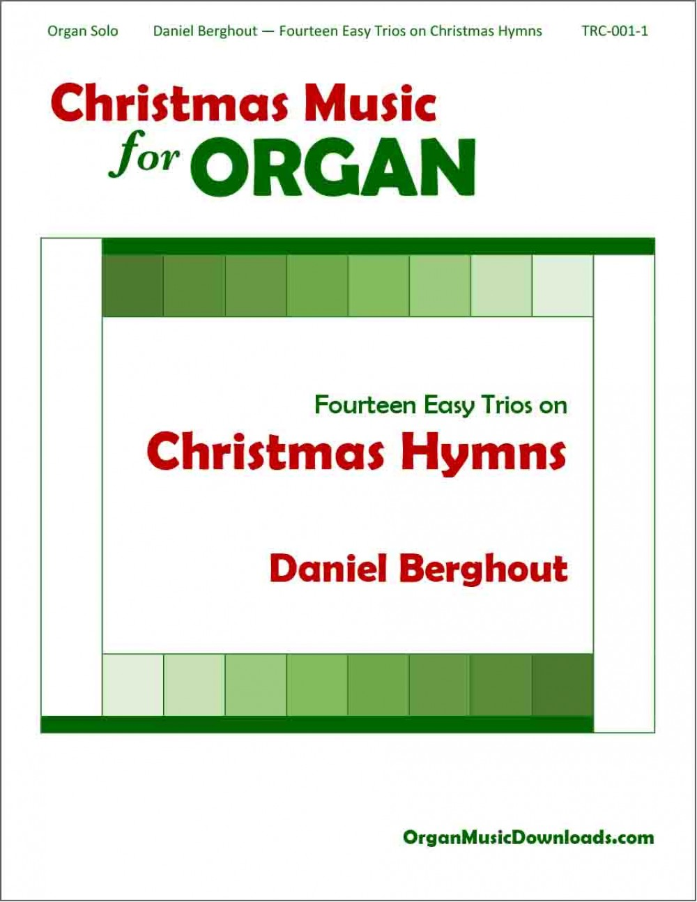 Christmas Hymns.Berghout Daniel Fourteen Easy Trios On Christmas Hymns