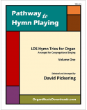 LDS Hymn Trios for Organ, Vol. 1