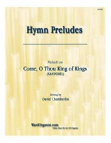 Come, O Thou King of Kings