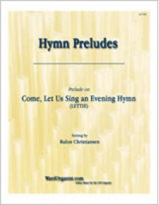 Come, Let Us Sing an Evening Hymn