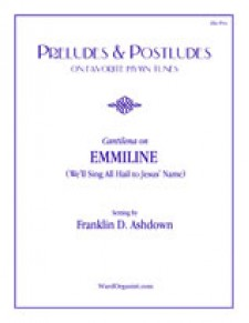 Cantilena on EMMILINE (We'll Sing All Hail to Jesus' Name)