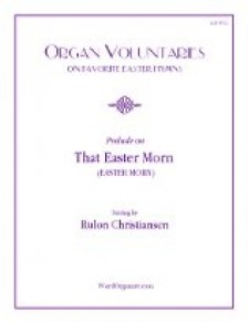 That Easter Morn, Prelude on