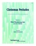 With Wondering Awe, Organ Prelude on