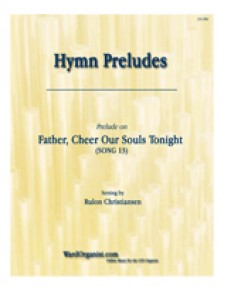 Father, Cheer Our Souls Tonight